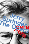 Jerry Springer the Opera - National