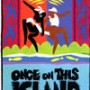 Once on This Island Original Broadway