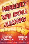 Merrily We Roll Along Menier 2012