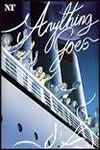 Anything Goes National Theatre