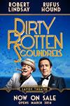 Dirty Rotten Scoundrels 100x150