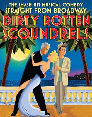 Dirty Rotten Scoundrels - US Tour